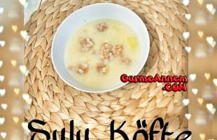 Sulu Köfte ( 1 yaş ve üzeri )